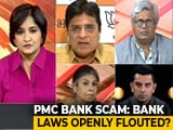Video : Rs 6,200 Crore PMC Bank Fraud: Who Is To Blame?