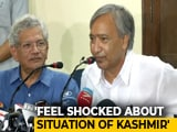 "Video : ""Kashmiris Slowly Dying, They Feel Suffocated,"" Says Left Leader"