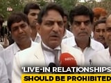 "Video : ""A Woman In Live-In Like Concubine"": Rajasthan Rights Body Calls For Ban"