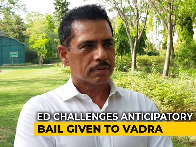 Video : Need Custody Of Robert Vadra, Says Enforcement Directorate In Court