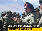 Video : Northern Command Chief Visits Ladakh Days After India-China Standoff