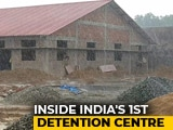 Video : Left Out Of Assam Citizens List, They View Detention Centres With Fear