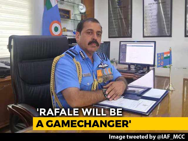 Video : Rafale Jets To Give India Edge Over China, Pakistan: New Air Force Chief