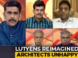 Video: Lutyens Reimagined: Architects Unhappy