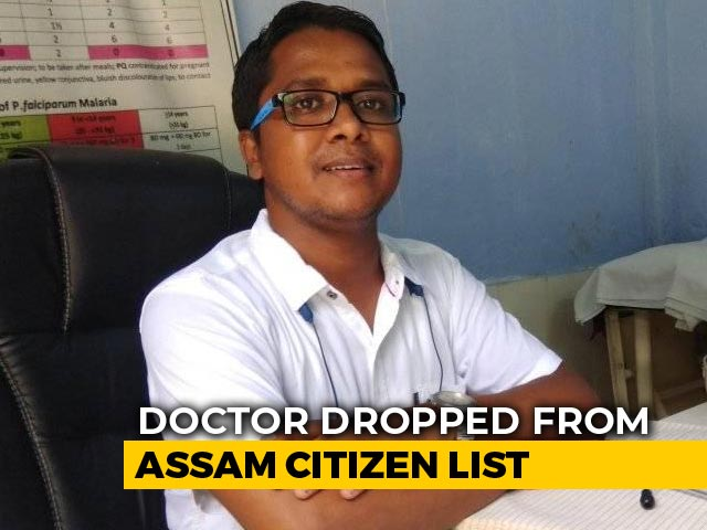 Video : Cooperated With NRC Since Beginning: Assam Doctor, Out Of Citizens' List