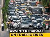 "Video : ""Roads Better After Steep Fines"": Arvind Kejriwal On Centre's Side Again"