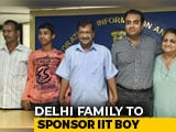 Video : Delhi Family To Sponsor Student Who Cleared IIT: Arvind Kejriwal