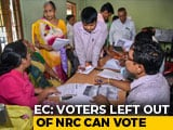 Video : Election Body's Big Reprieve For Thousands Left Out Of Assam Citizens' List