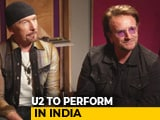 Video : U2 On Their First-Ever Concert In India, Their Music, Social Media & More