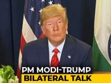 Video : Sure PM Modi Can Handle It, Says Trump On Terrorism From Pak