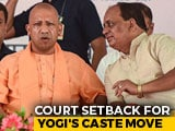 Video : Court Setback For Yogi Adityanath's Caste Move Before UP Bypolls