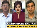 Video : Tax Experts On Corporate Tax Measures Announced By Government