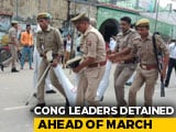 Video : Congress Leaders Detained Ahead Of March In UP Against BJP's Chinmayanand