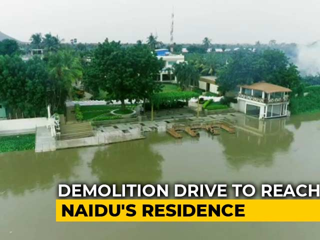 Video : Demolition Drive Inches Closer To Chandrababu Naidu's Home In Amaravati