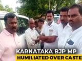 Video : Karnataka BJP MP Refused Entry Into Village Allegedly Over Caste