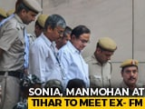 Video : Sonia Gandhi, Manmohan Singh In Tihar Jail To Meet P Chidambaram