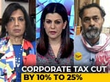 Video : The Big Fight: Corporate Tax Slashed To Spur Growth