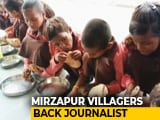 Video : UP Villagers Back Journalist Charged Over 'Roti-Salt In School' Video