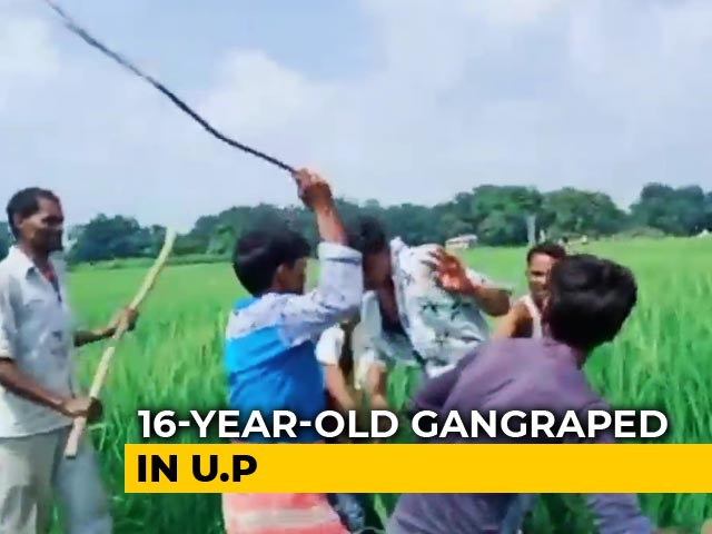 Video : UP Teen Gang-Raped By 3 Men, Who Filmed Act. Accused Thrashed, 2 On Run