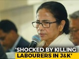 "Video : Mamata Banerjee Assures ""All Help To Families Of 5 Workers Killed In Kashmir"""
