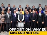 Video : EU Lawmakers In Kashmir Today As Opposition Questions Centre