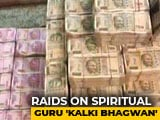 "Video : Rs. 409 Crore Receipts Found In Multi-City Raids On Spiritual Guru ""Kalki Bhagwan"""