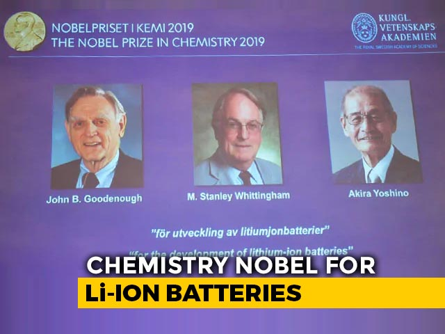 Video : Nobel Prize In Chemistry Awarded For Development Of Lithium Ion Batteries