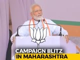 Video : PM, Amit Shah, Rahul Gandhi Criss-Cross Maharashtra As Campaign Heats Up