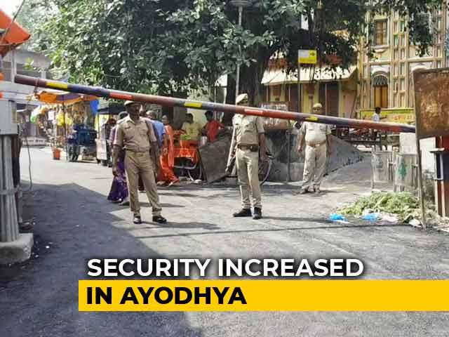 Video : Ayodhya Gears Up For Supreme Court Verdict
