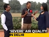 Video : Delhi Inhaling Poison As Air Quality Deteriorates