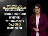 Video : Foreign Portfolio Investors Pulled Out Over 6,200 Crores In Just 2 Weeks