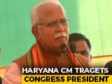 "Video : ""<i>Mari Hui Chuhiya</i>"": Haryana Chief Minister's Dig Over Sonia Gandhi's Post"