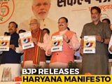 Video : BJP Releases Haryana Election Manifesto; Promises Interest Free Crop Loan