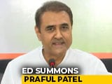 Video : Praful Patel Summoned Over Alleged Property Deal With Dawood Ibrahim Aide