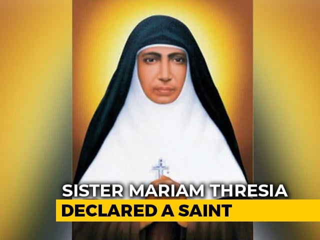Video : Kerala Nun Sister Mariam Thresia, 4 Others Declared Saints By Pope Francis