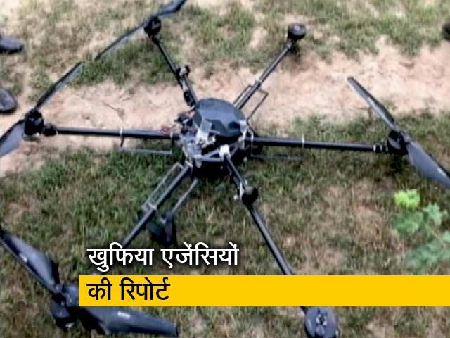 Video : ड्रोन के पीछे पाकिस्तानी स्टेट एक्टर्स का हाथ