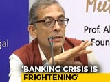 "Video : ""Reduce Centre's Equity"": Abhijit Banerjee's Solution To Banking Crisis"