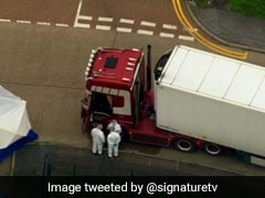 UK Police Yet To Confirm Identity Of 39 Found Dead In Truck: China
