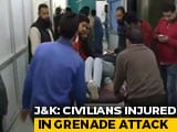 Video : 15 Injured In Grenade Attack In Jammu And Kashmir's Sopore