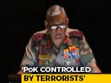 "Video : ""PoK Controlled By Terrorists"", Says Army Chief Bipin Rawat"