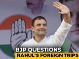 "Video : ""Frequent Flyer"" Rahul Gandhi Must Give Details Of Foreign Trips: BJP"