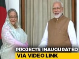 Video : India, Bangladesh Ink 7 Pacts, Launch 3 Projects