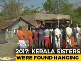 Video : 3 Accused Of Sexually Abusing Kerala Sisters, 9 And 13, In 2017 Acquitted