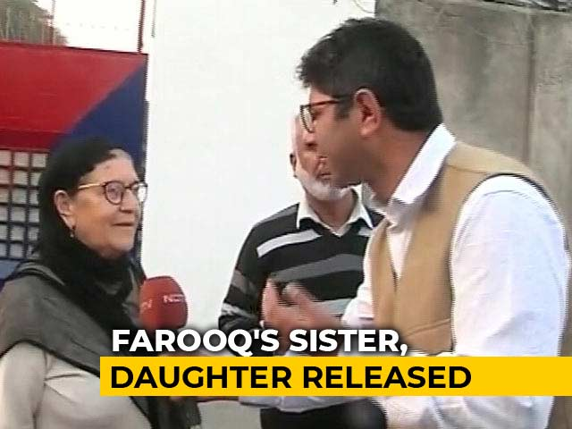 Video : Farooq Abdullah's Sister, Daughter Released After 30 Hours In Prison