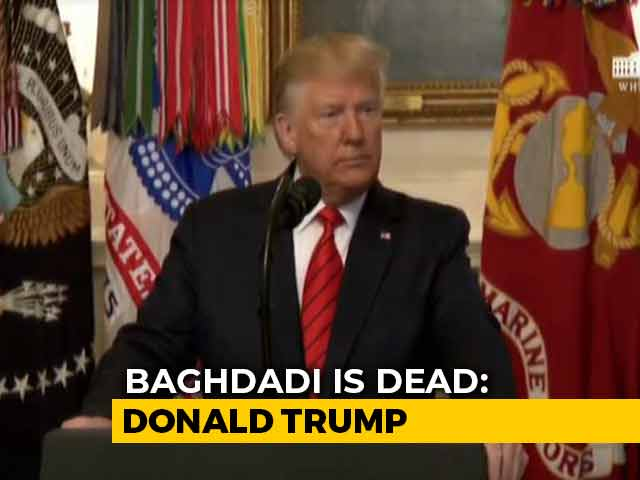 Video : ISIS Founder Abu Bakr Al-Baghdadi Dead In US Action, Says Donald Trump