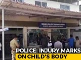 Video : 4-Year-Old Dies In Kerala; Cops Probe If Beating Led To It