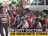 Video : Tamil Nadu Doctors Strike Demanding Pay Parity; Thousands Affected