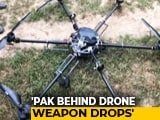 Video : Pak State Actors Behind Drone Weapon Drops In Punjab, Home Ministry Told