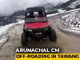 "Video : Watch: Arunachal Chief Minister ""Off-Roading At 15,600 Feet"""