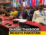 "Video : ""Vituperative Mudslinging"": Shashi Tharoor Roasts Pak On Kashmir"